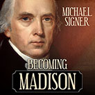 Becoming Madison