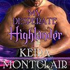 My Desperate Highlander