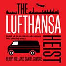 The Lufthansa Heist