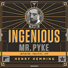 The Ingenious Mr. Pyke