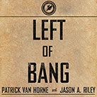 Left of Bang