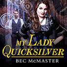 My Lady Quicksilver