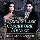 The Curious Case Of The Clockwork Menace