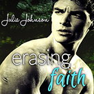 Erasing Faith