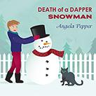 Death of a Dapper Snowman