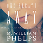One Breath Away
