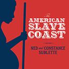 The American Slave Coast