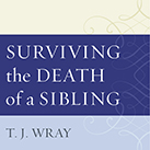 Surviving the Death of a Sibling