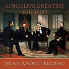 Lincoln's Greatest Journey