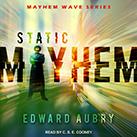 Static Mayhem