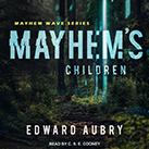 Mayhem's Children