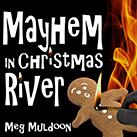 Mayhem in Christmas River