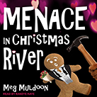 Menace in Christmas River