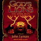 God's Lions: The Dark Ruin