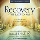 Recovery – The Sacred Art