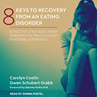 8 Keys to Recovery from an Eating Disorder