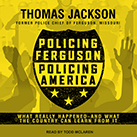 Policing Ferguson, Policing America