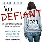 Your Defiant Teen