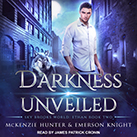 Darkness Unveiled