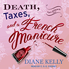 Death, Taxes, and a French Manicure
