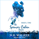 Spencer Cohen Series, Book Two