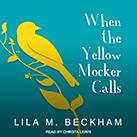 When the Yellow Mocker Calls