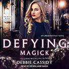 Defying Magick