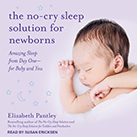 The No-Cry Sleep Solution for Newborns