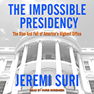 The Impossible Presidency