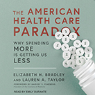 The American Health Care Paradox