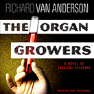 The Organ Growers