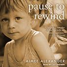 Pause to Rewind