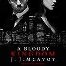 A Bloody Kingdom