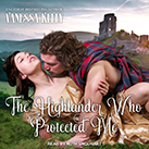 The Highlander Who Protected Me