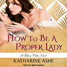 How to Be a Proper Lady