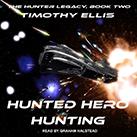 Hunted Hero Hunting