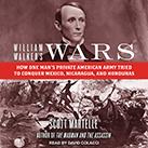 William Walker's Wars