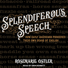 Splendiferous Speech
