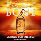 Trails of Bone