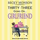 Thirty-Three Going on Girlfriend