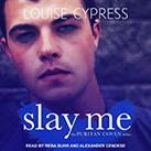 Slay Me