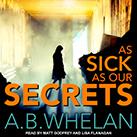 As Sick as Our Secrets