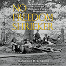 No Freedom Shrieker