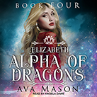 Elizabeth, Alpha of Dragons