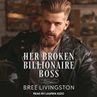 Her Broken Billionaire Boss