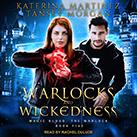 Warlocks and Wickedness
