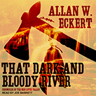 That Dark and Bloody River