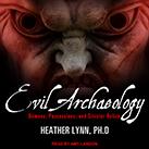 Evil Archaeology