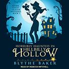 Horribly Haunted in Hillbilly Hollow