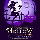 A Dastardly Death in Hillbilly Hollow